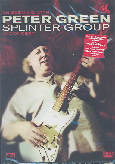 PETER GREEN SPLINTER GROUP IN CONCERT BY GREEN,PETER (DVD)