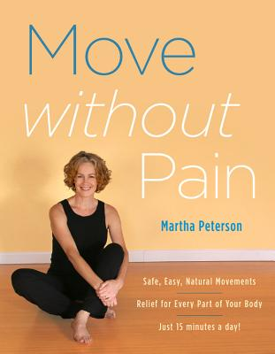 Move without Pain By Peterson, Martha